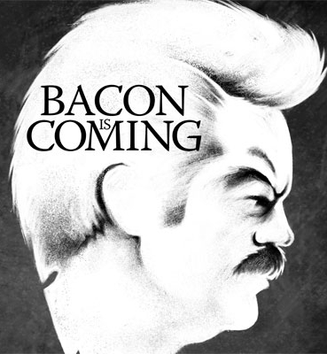 Bacon is Coming