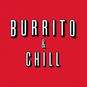 Burrito and Chill