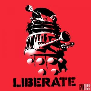 LIBERATE (Viva Dalek!)