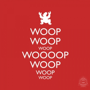 Keep Calm and WOOPWOOPWOOP